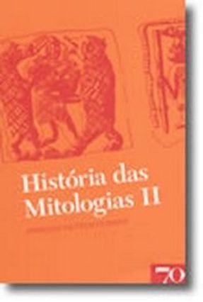 História Das Mitologias II - Guirand,Félix | Hoshan.org