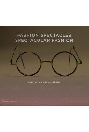 Fashion Spectacles, Spectacular Fashion - Myers,William | Hoshan.org
