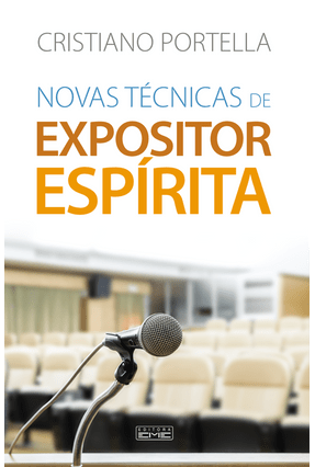 Novas Técnicas De Expositor Espírita - Portella,Cristiano   Hoshan.org