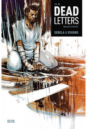 Dead Letters - Vol. 01 - Sebela,Christopher Visions,Chris | Tagrny.org