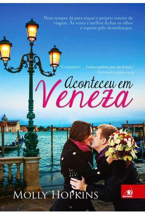 Aconteceu Em Veneza - Hopkins,Molly | Tagrny.org