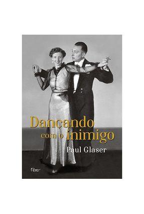Dançando Com o Inimigo - Glaser,Paul | Tagrny.org