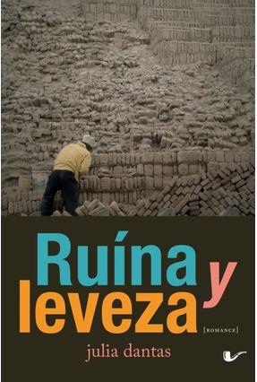 Ruína Y Leveza - Dantas,Julia | Tagrny.org