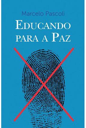 Educando Para A Paz - Pascoli ,Marcelo pdf epub