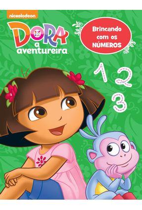 Dora, A Aventureira - Brincando Com Os Números - Editora Ciranda Cultural   Nisrs.org