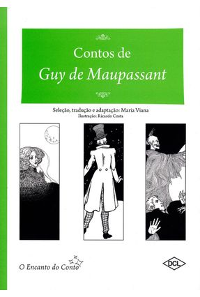 Contos de Guy de Maupassant - Maria Viana Clayton Barros | Hoshan.org