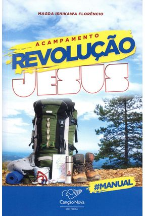 Acampamento Revolução Jesus - Florêncio,Magda Ishikawa | Hoshan.org
