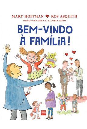 Bem-Vindo A Família! - Col. Para Entender o Mundo - Hoffman,Mary | Hoshan.org