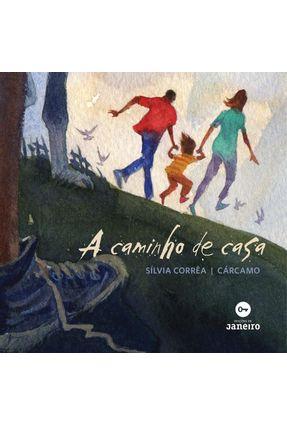 A Caminho de Casa - Cappelli,Sílvia pdf epub