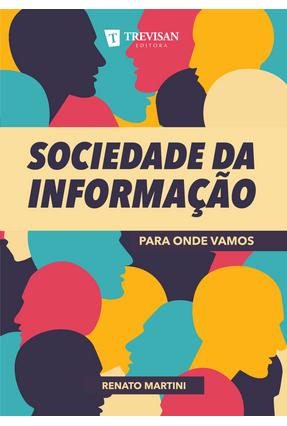 Sociedade da Informação - Martini,Renato | Tagrny.org