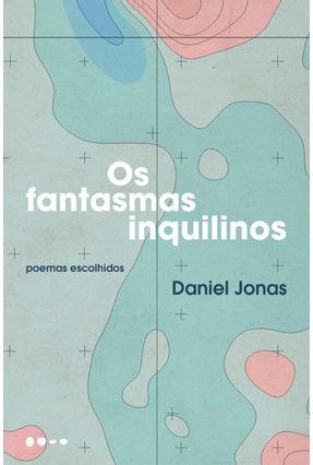 Os Fantasmas Inquilinos - Jonas,Daniel pdf epub