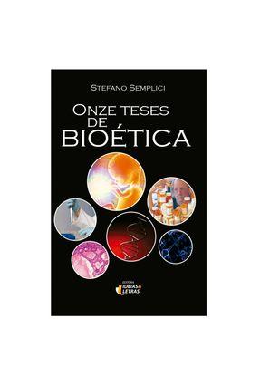 Onze Teses de Bioética - Col. Bio & Ética - Semplici,Stefano | Hoshan.org