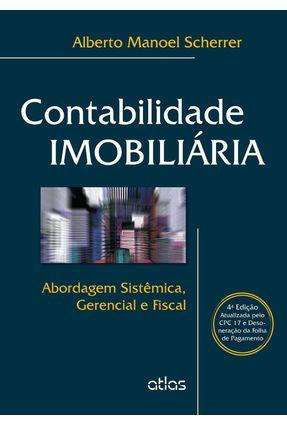 Contabilidade Imobiliária - 4ª Ed. 2015 - Scherrer,Alberto Manoel   Hoshan.org