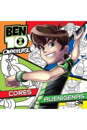 Ben 10 - Cores Alienígenas - Editora Ciranda Cultural   Nisrs.org