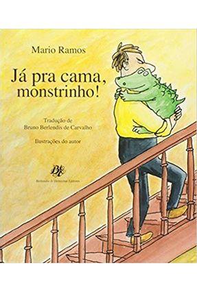 Já Pra Cama Monstrinho - Mario Ramos pdf epub