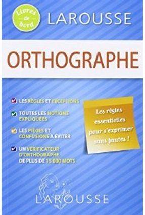 Orthographe - Les Livres De Bord Larousse - Duboois-J+Kannas-C pdf epub