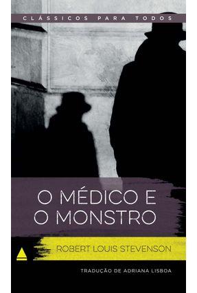 O Médico E O Monstro -  Col. Clássicos Para Todos - Stevenson,Robert Louis | Hoshan.org