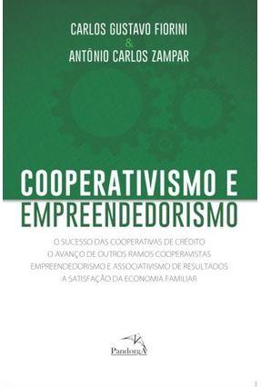 Cooperativismo e Empreendedorismo - Fiorini,Carlos Zampar,Antônio | Tagrny.org
