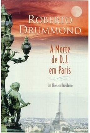 A Morte De D. J. Em Paris - Drummond,Roberto pdf epub