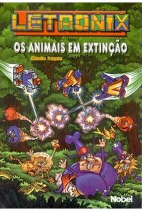 Letronix e os Animais em Extinção - Fragata,Cláudio | Nisrs.org