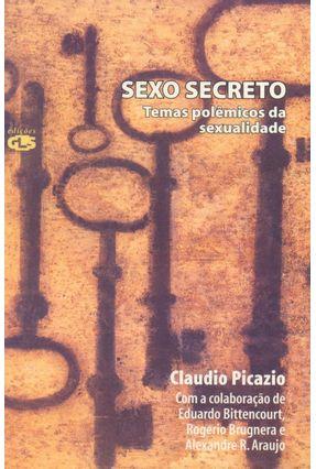 Sexo Secreto - Temas Polêmicos da Sexualidade - Picazio,Claudio   Hoshan.org