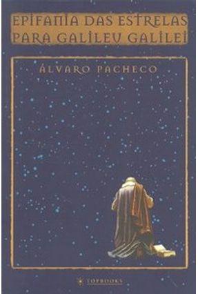 Epifania das Estrelas para Galileu Galilei - Pacheco,Alvaro | Hoshan.org