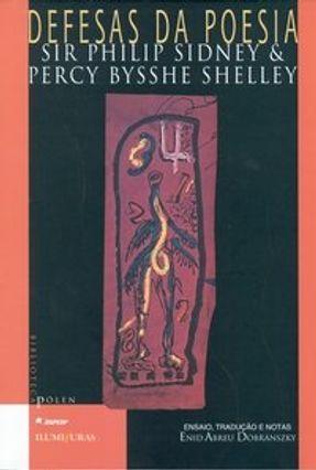 Defesas da Poesia - Shelley,Percy Bysshe Sidney,Philip   Nisrs.org