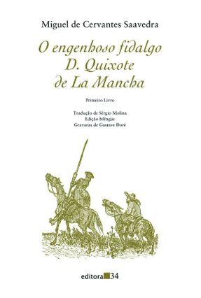 O Engenhoso Fidalgo D. Quixote de La Mancha - Primeiro Livro - Cervantes,Miguel de   Hoshan.org