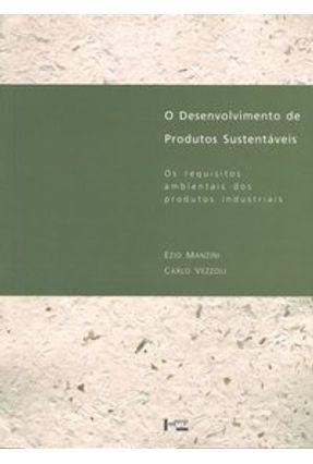 O Desenvolvimento de Produtos Sustentáveis - Manzini,Ezio Vezzoli,Carlo | Tagrny.org