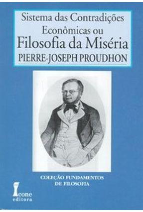 Sistema das Contradições Econômicas ou Filosofia da Miséria - Proudhon,Pierre-joseph pdf epub