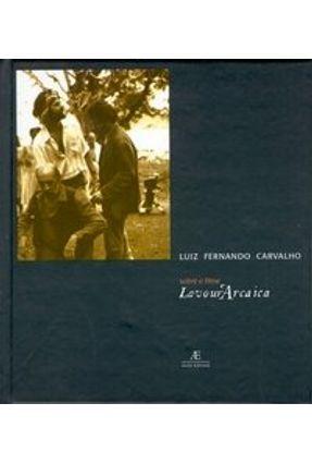 Sobre o Filme Lavoura Arcaica - Carvalho,Luiz Fernando pdf epub