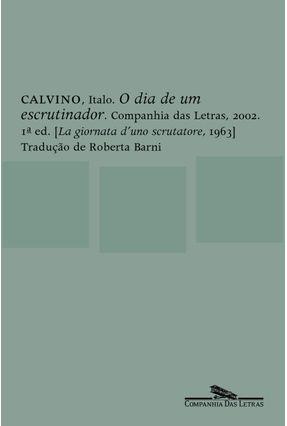 O Dia de um Escrutinador - Calvino,Ítalo | Hoshan.org