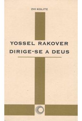 Yossel Rakover Dirige-se a Deus - Col. Elos - Kolitz,Zvi   Hoshan.org
