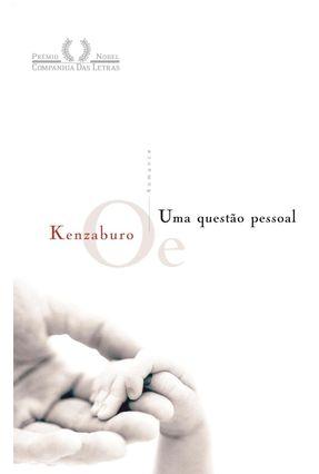 Uma Questão Pessoal - Oe,Kenzaburo   Tagrny.org