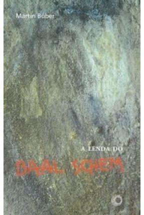 A Lenda do Baal Schem - Buber,Martin   Nisrs.org