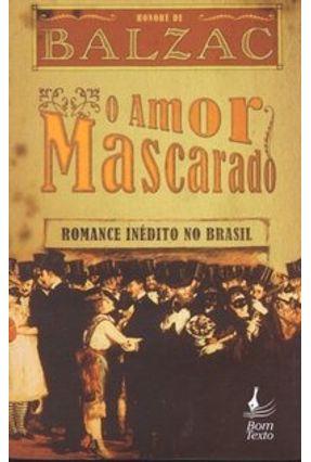 O Amor Mascarado - Balzac,Honoré de pdf epub