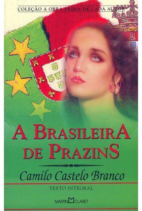 A Brasileira de Prazins - Col. A Obra Prima de Cada Autor - Branco,Camilo Castelo pdf epub