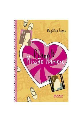 Plano B - Missão Namoro - Lopes,Angélica pdf epub