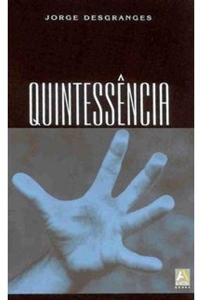 Quintessência - Desgranges,Jorge   Hoshan.org