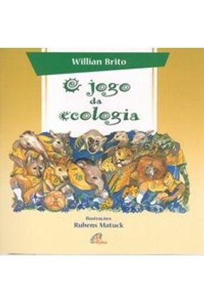 O Jogo da Ecologia - Brito,Willian | Hoshan.org