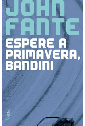 Espere A Primavera, Bandini - Fante,John | Hoshan.org