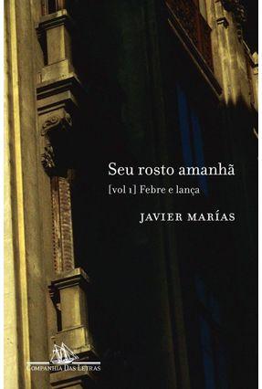 Seu Rosto Amanhã - Marias,Javier pdf epub
