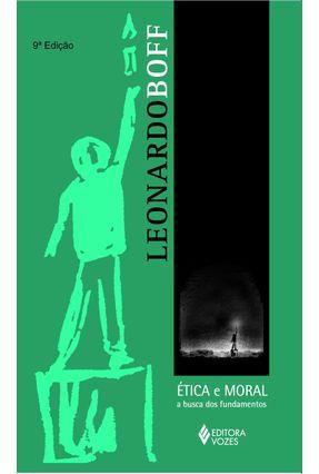 Em Busca de uma Ética Universal - Novo Olhar Sobre a Lei Natural - Hackmann,Geraldo Luiz Borges pdf epub
