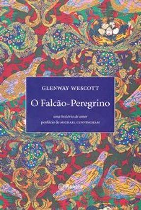O Falcão-peregrino - Wescott,Glenway | Hoshan.org