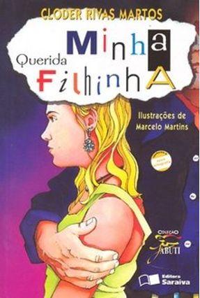 Minha Querida Filhinha - Col. Jabuti - Conforme a Nova Ortografia - Martos,Cloder Rivas pdf epub