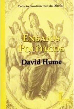 Ensaios Políticos - Col. Fundamentos do Direito - Hume,David   Hoshan.org