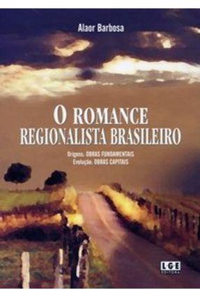 O Romance Regionalista Brasileiro - Barbosa,Alaor   Tagrny.org