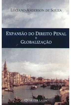 Expansão do Direito Penal e Globalização - Souza,Luciano Anderson de pdf epub