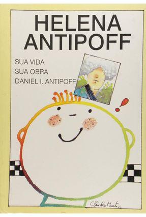 Helena Antipoff: Sua Vida e Sua Obra - Daniel I. Antipoff pdf epub
