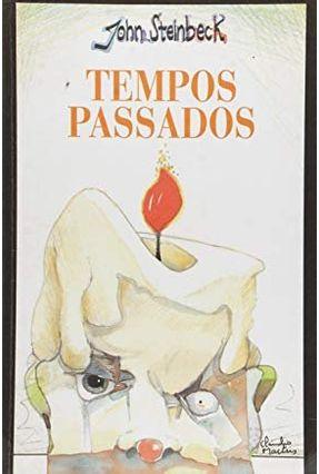 Tempos Passados - Steinbeck,John   Tagrny.org